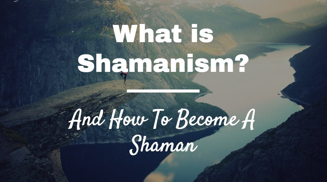 Woven Energy 01 – What is Shamanism and how to become a Shaman!
