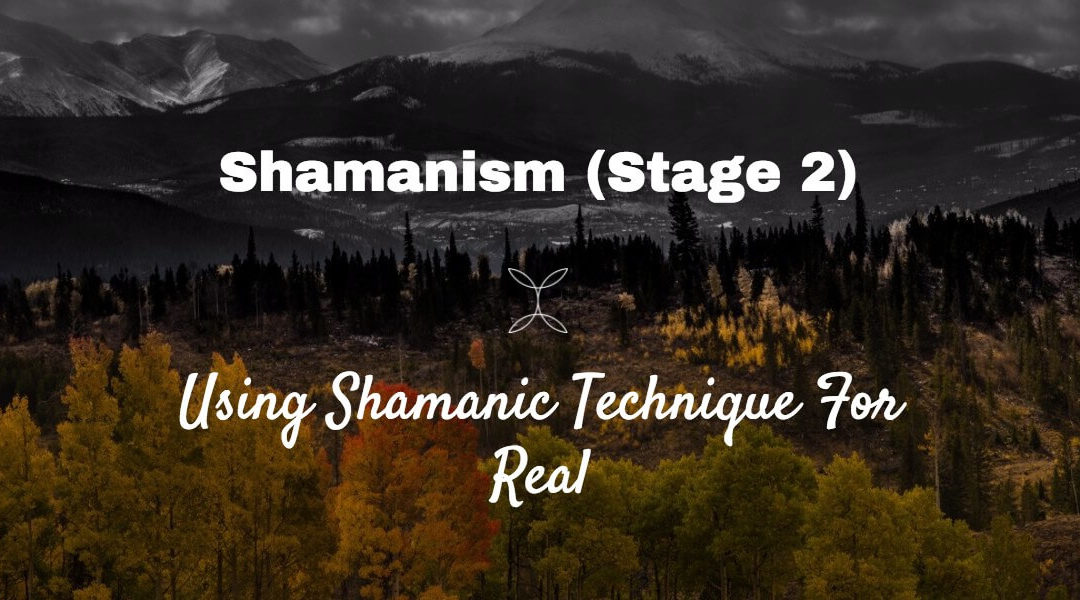 Episode 23 – What Stage 2 (Amsgar) Does for us and for Others [Using Shamanic Technique for Real]